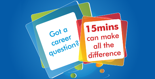 Got a career question? 15 minutes can make all the difference.